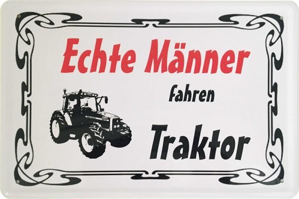 Echte Männer fahren Traktor