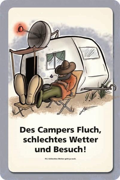 Des Campers Fluch, schlechtes Wetter und Besuch!