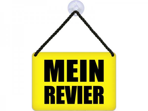 Kulthänger Blechschild Mein Revier KH115