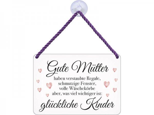 Kulthänger Blechschild Gute Mütter glückliche Kinder KH064