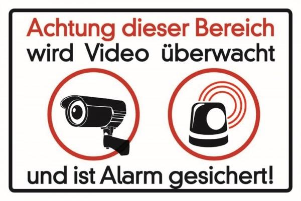 Achtung dieser Bereich wird Video überwacht und ist Alarm gesichert