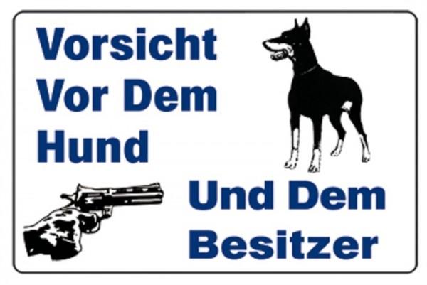 Vorsicht vor dem Hund und dem Besitzer
