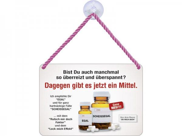Kulthänger Blechschild Medikament Egal & Scheißegal KH017