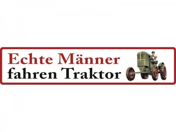 XXL Straßenschild Echte Männer Traktor STR-XXL 2