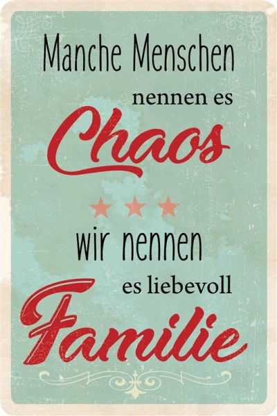 Chaos Familie
