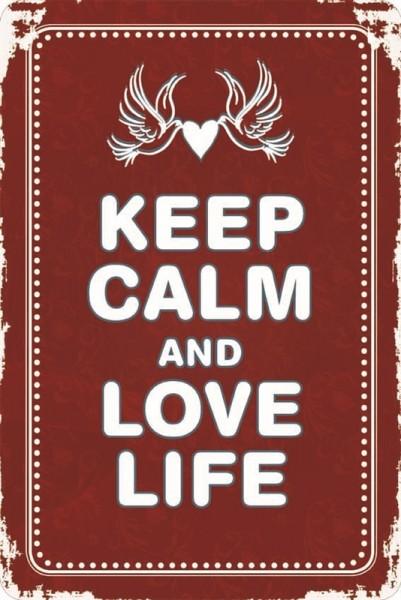 Keep calm and love life
