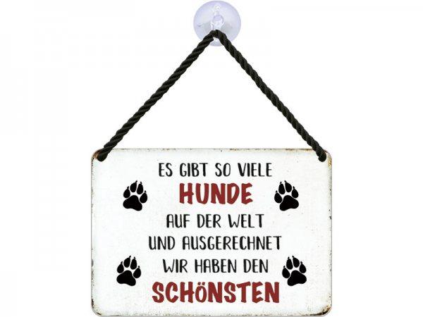 Kulthänger Blechschild schönster Hund KH113