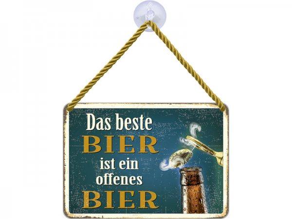Kulthänger Blechschild Das beste Bier ist ein offenes Bier KH048