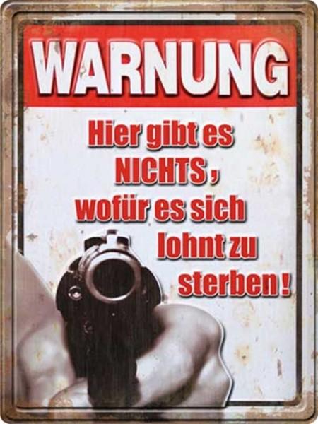 Warnung Hier gibt es nichts