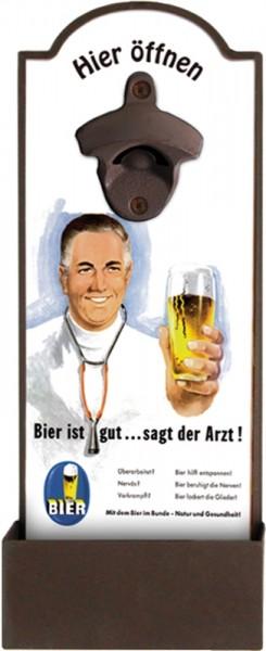 Bier ist gut sagt der Arzt