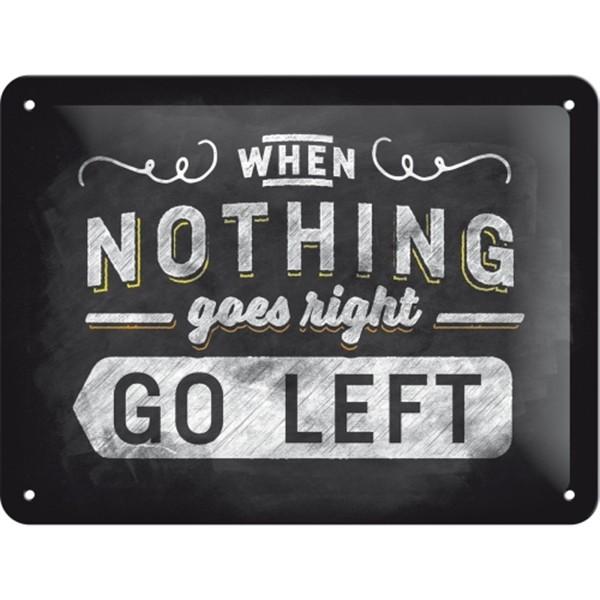 Nothing go left