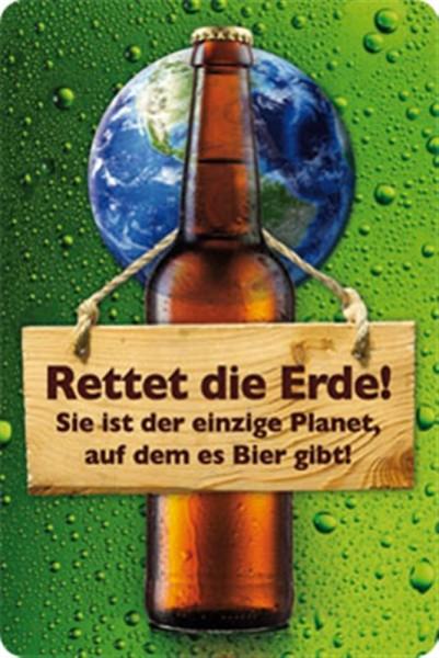Rettet die Erde! Sie ist der einzige Planet auf dem es Bier gibt