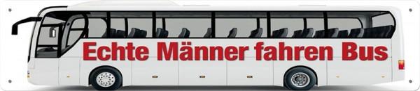 Echte Männer fahren Bus
