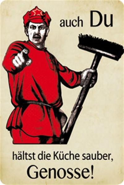 Blechschild Auch du hältst die Küche sauber, Genosse! | Sprüche ...