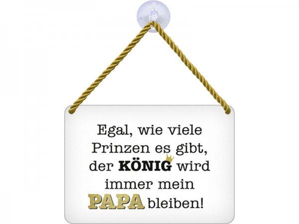 Kulthänger Blechschild König Papa KH014
