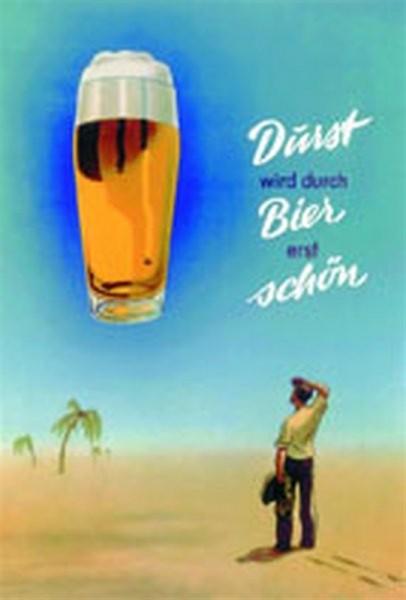 Durst wird durch Bier erst schön