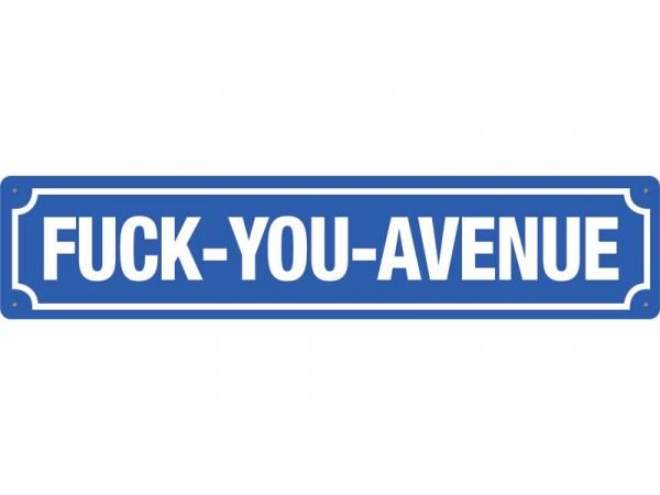 Straßenschild Fuck you avenue