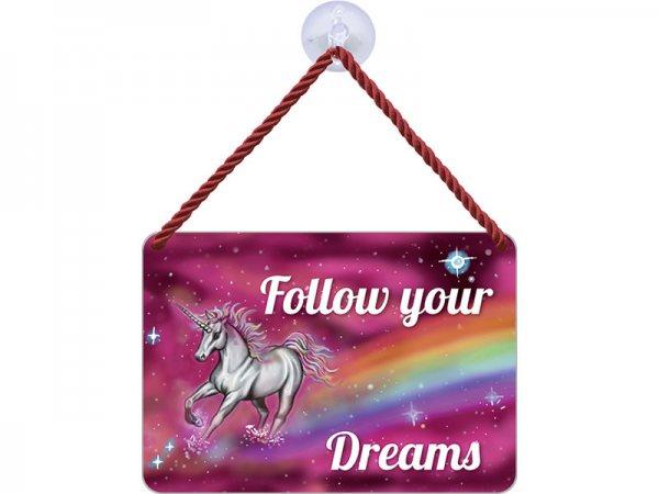 Kulthänger Blechschild Einhorn Follow your dreams KH052