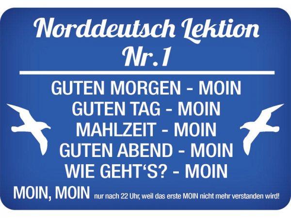 Kulthänger Blechschild Norddeutsch KH101