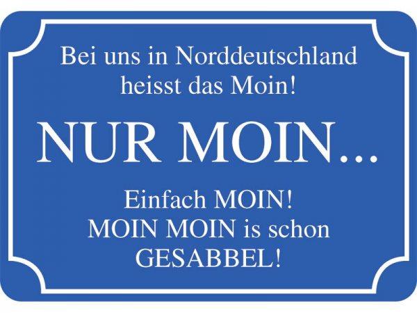 Kulthänger Nur Moin in Norddeutschland