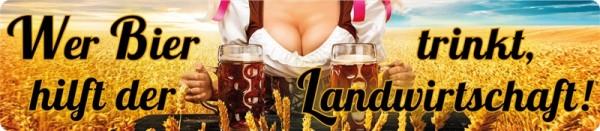 Wer Bier trinkt hilft der Landwirtschaft!