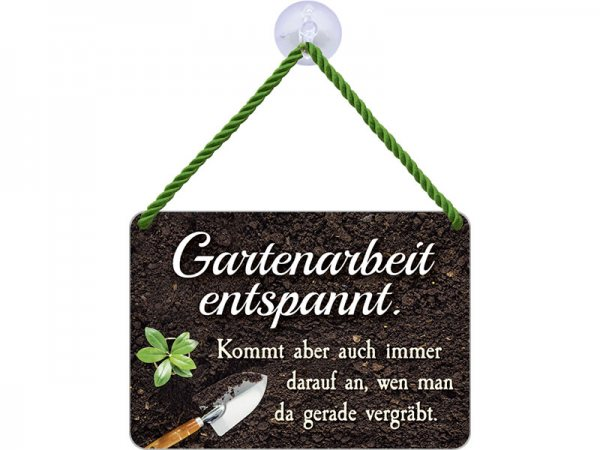 Kulthänger Blechschild Gartenarbeit KH145