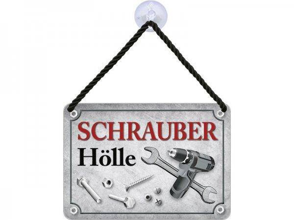 Kulthänger Blechschild Schrauber Hölle KH037