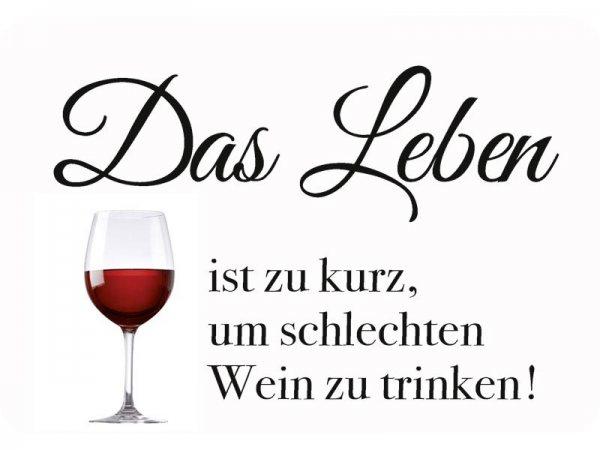 Kulthänger Leben ist zu kurz für schlechten Wein