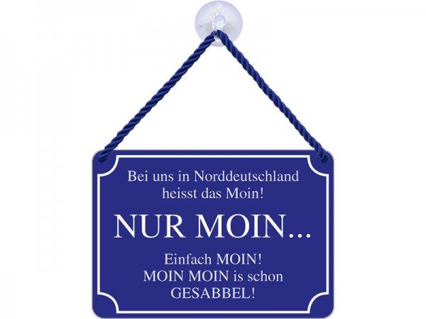 Kulthänger Blechschild Nur Moin in Norddeutschland KH071
