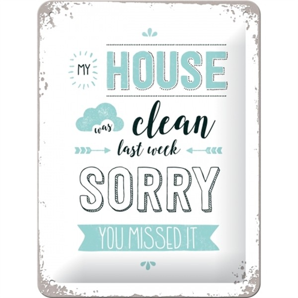 House Clean Sorry
